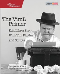 the-viml-primer-edit-like-a-pro-with-vim-plugins-and-scripts