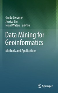 data-mining-for-geoinformatics-methods-and-applications