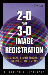 2-d-and-3-d-image-registration-for-medical-remote-sensing-and-industrial-applications