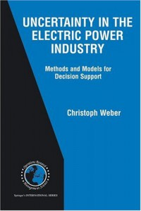 uncertainty-in-the-electric-power-industry-methods-and-models-for-decision-support