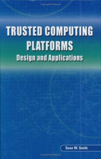 trusted-computing-platforms-design-and-applications