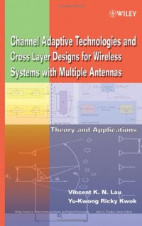 channel-adaptive-technologies-and-cross-layer-designs-for-wireless-systems-with-multiple-antennas-theory-and-applications