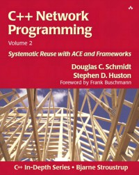 c-network-programming-volume-2-systematic-reuse-with-ace-and-frameworks