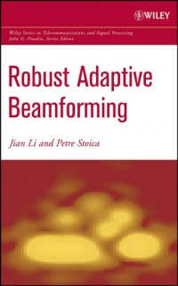 robust-adaptive-beamforming-wiley-series-in-telecommunications-and-signal-processing