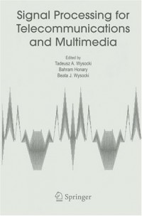 signal-processing-for-telecommunications-and-multimedia-multimedia-systems-and-applications