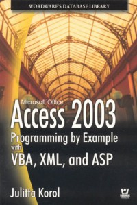 access-2003-programming-by-example-with-vba-xml-and-asp