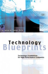technology-blueprints-technology-foundations-for-high-performance-companies