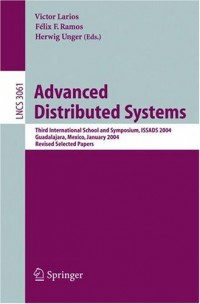 advanced-distributed-systems-third-international-school-and-symposium-issads-2004-guadalajara-mexico