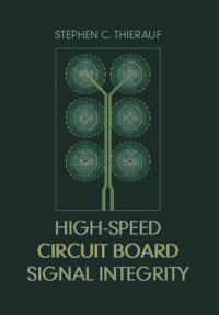 high-speed-circuit-board-signal-integrity-artech-house-microwave-library