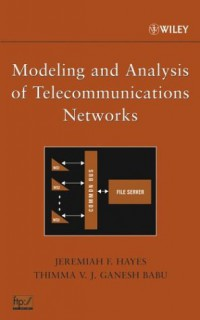 modeling-and-analysis-of-telecommunications-networks