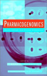 pharmacogenomics-social-ethical-and-clinical-dimensions