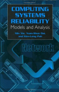 computing-system-reliability-models-and-analysis