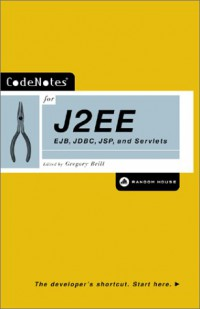 codenotes-for-j2ee-ejb-jdbc-jsp-and-servlets