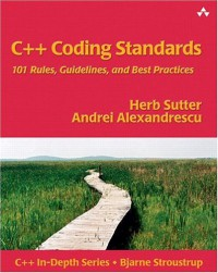 c-coding-standards-101-rules-guidelines-and-best-practices-c-in-depth-series