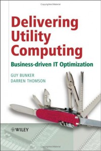 delivering-utility-computing-business-driven-it-optimization