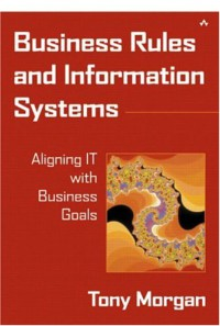 business-rules-and-information-systems-aligning-it-with-business-goals
