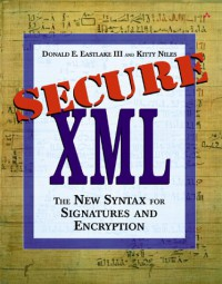 secure-xml-the-new-syntax-for-signatures-and-encryption