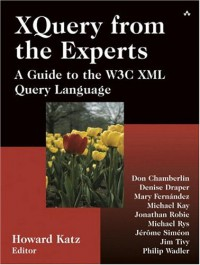 xquery-from-the-experts-a-guide-to-the-w3c-xml-query-language