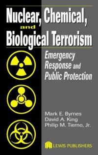 nuclear-chemical-and-biological-terrorism-emergency-response-and-public-protection
