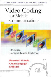 video-coding-for-mobile-communications-efficiency-complexity-and-resilience-signal-processing-and-its-applications