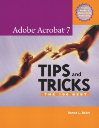 adobe-acrobat-7-tips-and-tricks-the-150-best