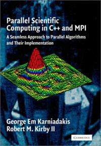 parallel-scientific-computing-in-c-and-mpi-a-seamless-approach-to-parallel-algorithms-and-their-implementation