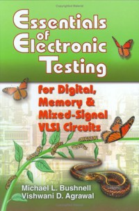 essentials-of-electronic-testing-for-digital-memory-and-mixed-signal-vlsi-circuits
