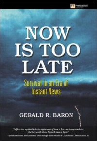 now-is-too-late-survival-in-an-era-of-instant-news