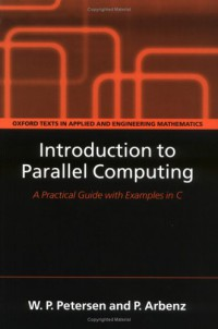 introduction-to-parallel-computing-oxford-texts-in-applied-and-engineering-mathematics
