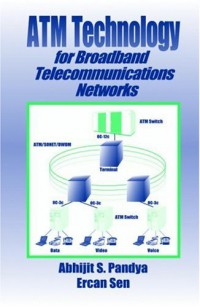 atm-technology-for-broadband-telecommunications-networks