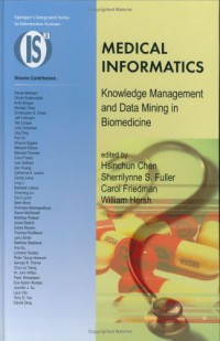 medical-informatics-knowledge-management-and-data-mining-in-biomedicine-integrated-series-in-information-systems