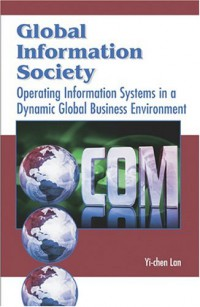 global-information-society-operating-information-systems-in-a-dynamic-global-business-environment
