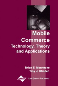 mobile-commerce-technology-theory-and-applications