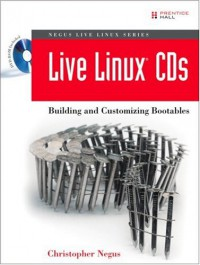 live-linux-r-cds-building-and-customizing-bootables-negus-live-linux-series