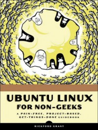 ubuntu-linux-for-non-geeks-a-pain-free-project-based-get-things-done-guidebook