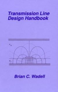 transmission-line-design-handbook-artech-house-antennas-and-propagation-library