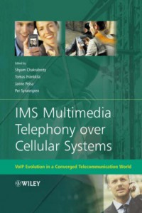 ims-multimedia-telephony-over-cellular-systems-voip-evolution-in-a-converged-telecommunication-world