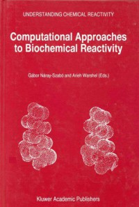 computational-approaches-to-biochemical-reactivity-understanding-chemical-reactivity