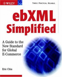 ebxml-simplified-a-guide-to-the-new-standard-for-global-e-commerce
