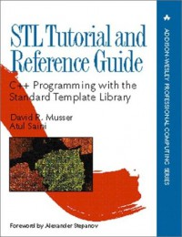 stl-tutorial-reference-guide-c-programming-with-the-standard-template-library-addison-wesley-professional-computing-series