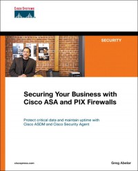 securing-your-business-with-cisco-asa-and-pix-firewalls