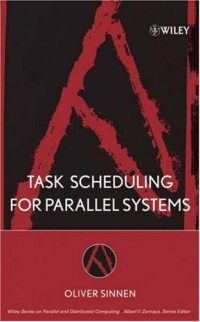 task-scheduling-for-parallel-systems-wiley-series-on-parallel-and-distributed-computing