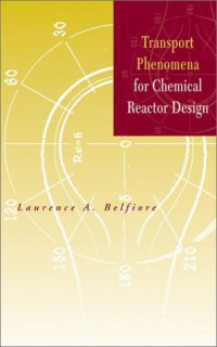 transport-phenomena-for-chemical-reactor-design