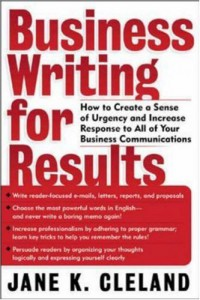 business-writing-for-results-how-to-create-a-sense-of-urgency-and-increase-response-to-all-of-your-business-communications