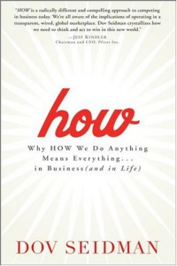 how-why-how-we-do-anything-means-everything-in-business-and-in-life
