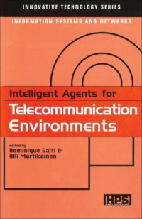 intelligent-agents-for-telecommunication-environments-innovative-technology-series