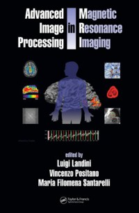 advanced-image-processing-in-magnetic-resonance-imaging-signal-processing-and-communications