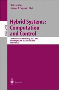hybrid-systems-computation-and-control-7th-international-workshop-hscc-2004-philadelphia-pa-usa-march-25-27-2004-proceedings