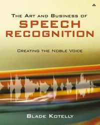 the-art-and-business-of-speech-recognition-creating-the-noble-voice