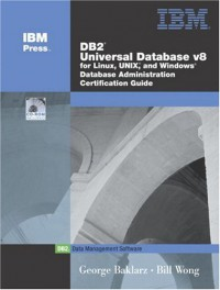 db2-r-universal-database-v8-for-linux-unix-and-windows-database-administration-certification-guide-5th-edition